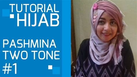 tutorial pashmina two tone hijab tutorial pashmina two tone two colors 1 youtube