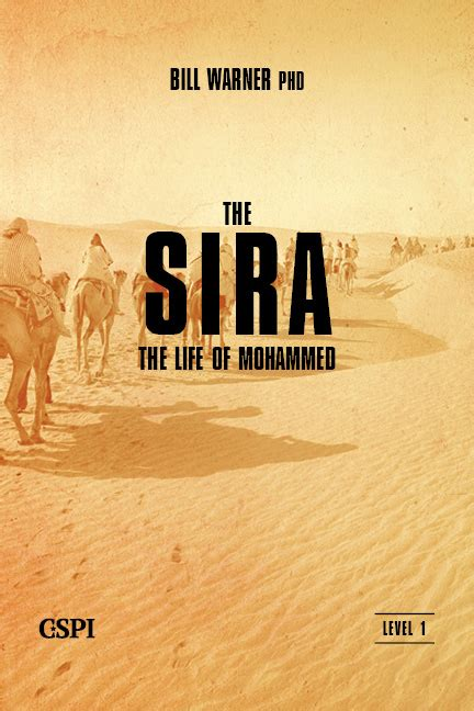 muhammad biography sira the life of mohammed the sira paperback political islam