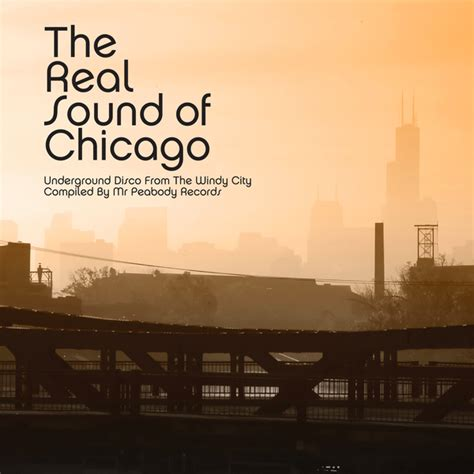 City Of Chicago Records The Real Sound Of Chicago Underground Disco From The Windy City Compiled By Mr