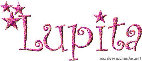imagenes animadas nombre lupita gif animado del nombre lupita estilo 0553