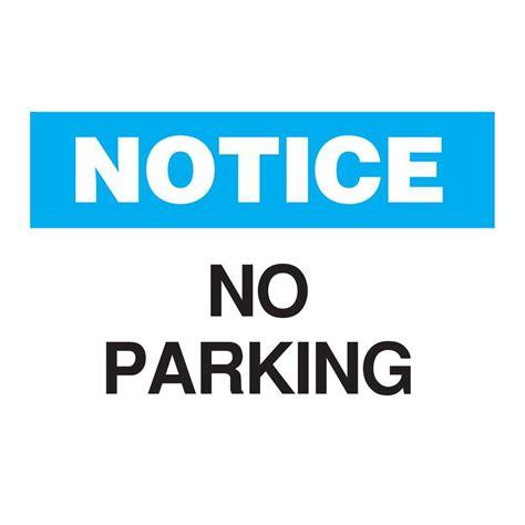 brady 10 in x 14 in plastic notice no parking osha