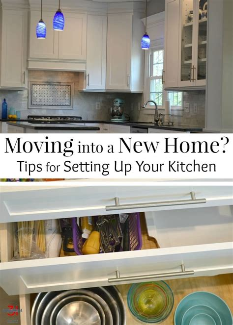 how to set up your kitchen moving into a new home how to set up your kitchen