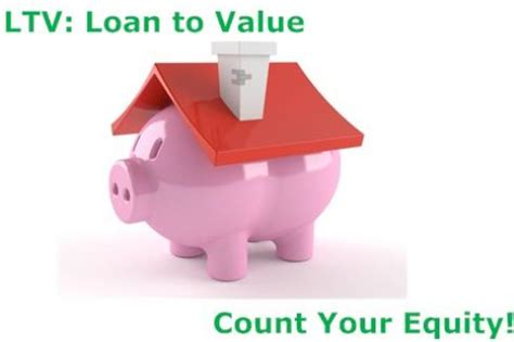 understanding ltv your mortgage
