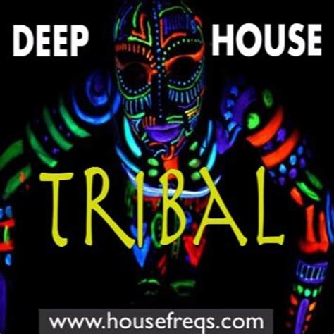deep tribal house music deep tribal house dj set housefreqs com radio by kraft e kraft e free listening on