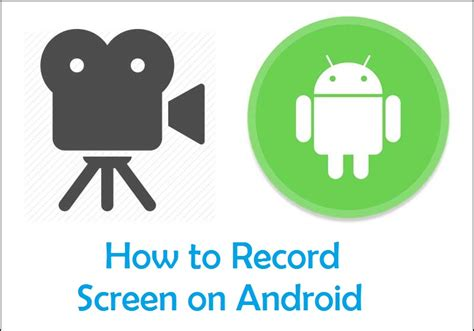 how to record screen on android screen recorder for android sudip s