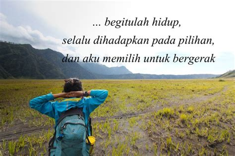 quotes membuat semangat quote pendakian yang akan membuatmu kembali semangat