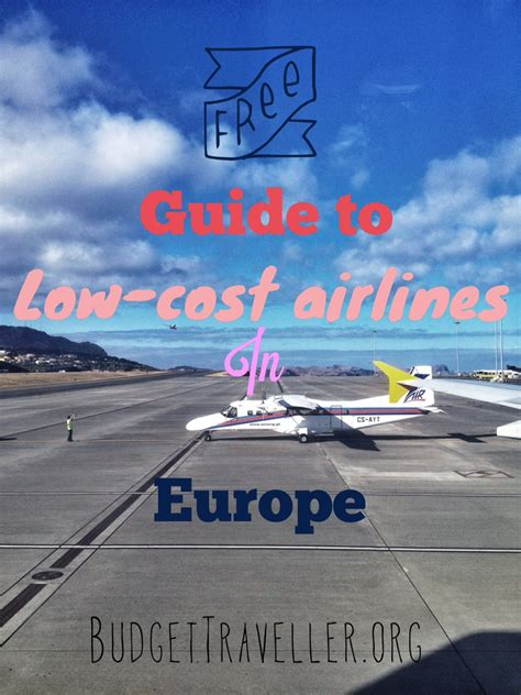the ultimate guide to low cost airlines in europe