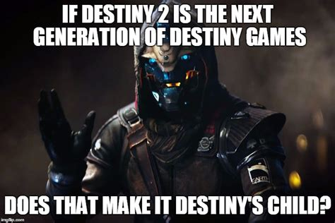 Destiny Meme - it s a me gaming memes