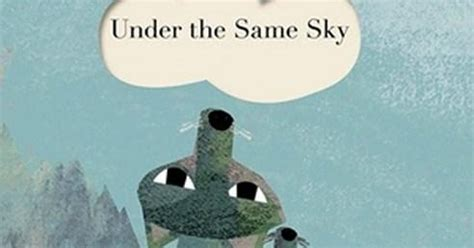 under the same sky kids book review review under the same sky