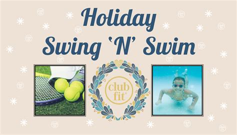 holiday for swing holiday swing swim club fit