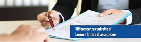 lettere di assunzione lettera di assunzione vs contratto di lavoro formamentis web