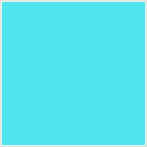 light turquoise color 53e5ed hex color rgb 83 229 237 light blue