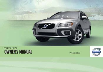 car repair manuals online pdf 2011 volvo xc70 electronic toll collection 2011 volvo xc70 owner s manual pdf 316 pages