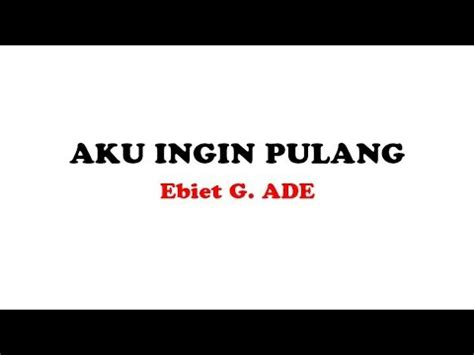 free download mp3 ebiet g ade the best lagu ebit g ade aku ingi pulangmp3u free mp3 download