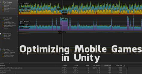 unity mobile tutorial optimizing mobile in unity unity 3d tutorials