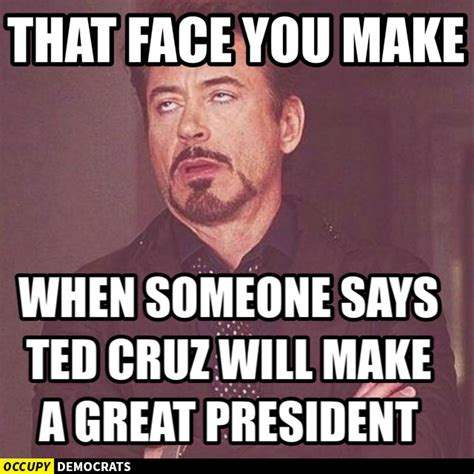 Ted Cruz Memes - funniest ted cruz memes that face you make let s take