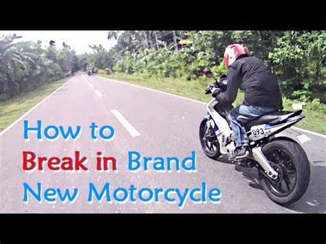 how to break in motocross how to break in a new motorcycle engine properly period