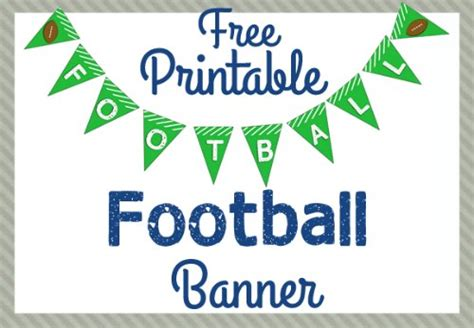 printable football banner football party ideas clumsy crafter