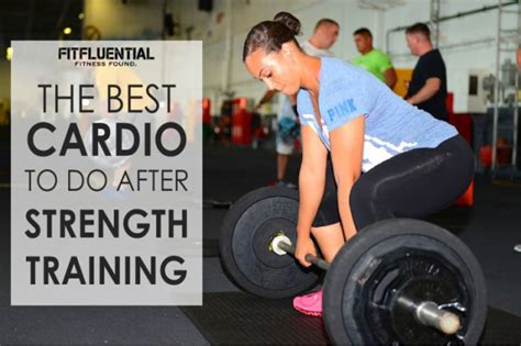weight lifting after c section the best cardio to do after weight training