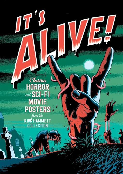 film it s alive kirk hammett s horror and sci fi film art collection on