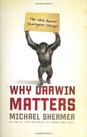 why bob matters books why darwin matters the against intelligent design by