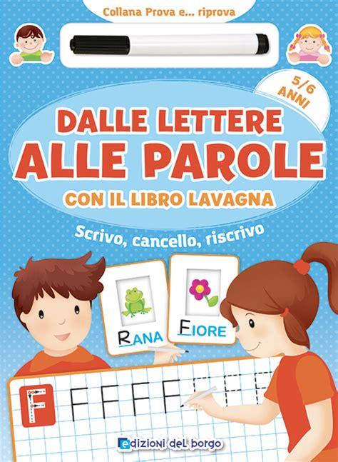 parole con 12 lettere edizioni borgo dalle lettere alle parole con il