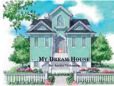 my dreamhouse my dream house would be best free home design idea