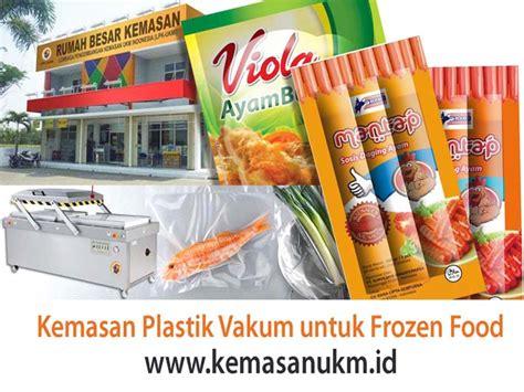 mengenal kemasan plastik vacum  frozen food