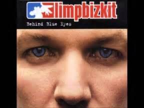 behind blue eyes limp bizkit behind blue eyes lyrics youtube