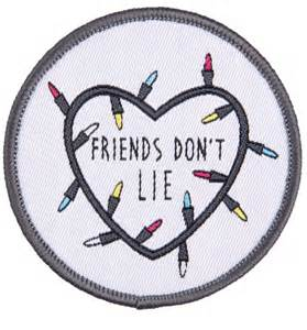 stranger things inspired friends don t lie woven patch