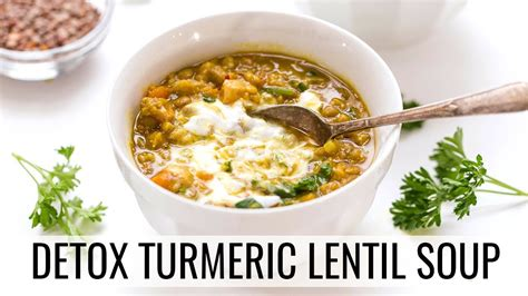 Detox Soup Vegetarian by Detox Turmeric Lentil Soup Hearty Vegan Soup Recipe