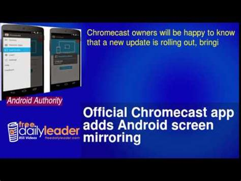 chromecast app for android official chromecast app adds android screen mirroring