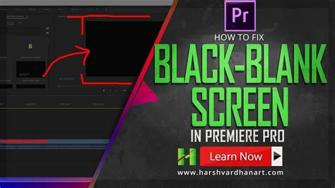 adobe premiere pro preview files how to fix black or blank screen in premier pro 2015