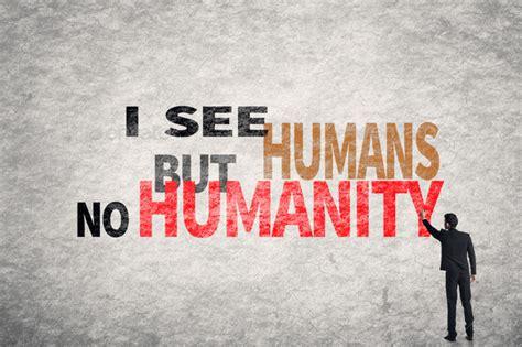 no walls i see humans but no humanity quote www pixshark com