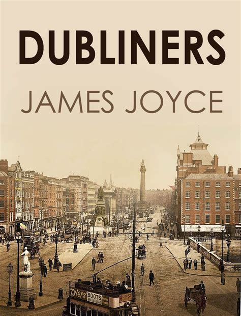 themes in dubliners by james joyce dubliners by james joyce michael k freundt
