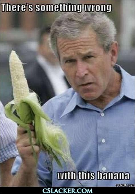W Meme - george w bush know your meme
