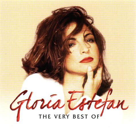 best house music 2006 the very best of gloria estefan gloria estefan comprar mp3 todas las canciones