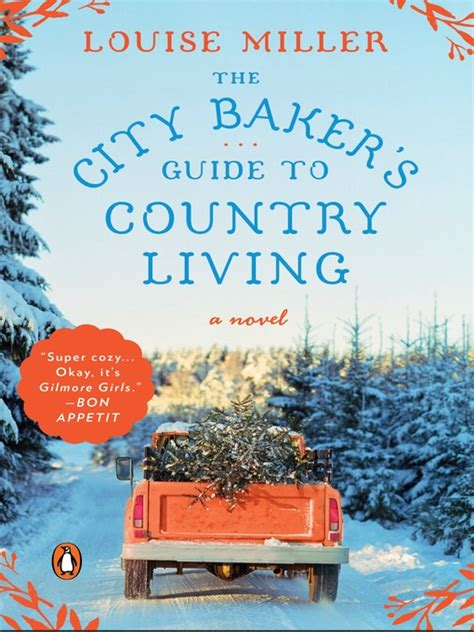 the city baker s guide to country living ontario library
