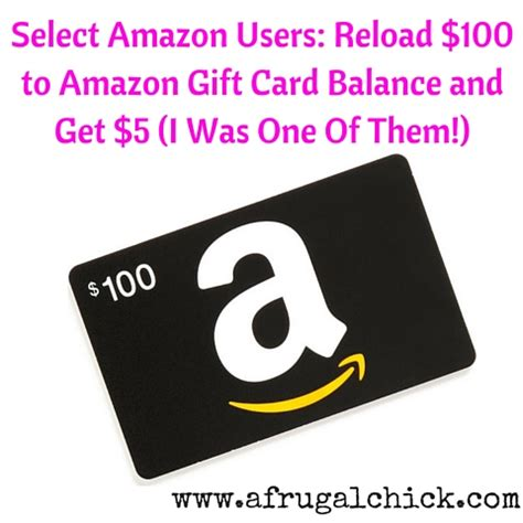 Cash Out Amazon Gift Card Balance - select amazon members reload 100 to amazon gift card balance and get 5 i was one