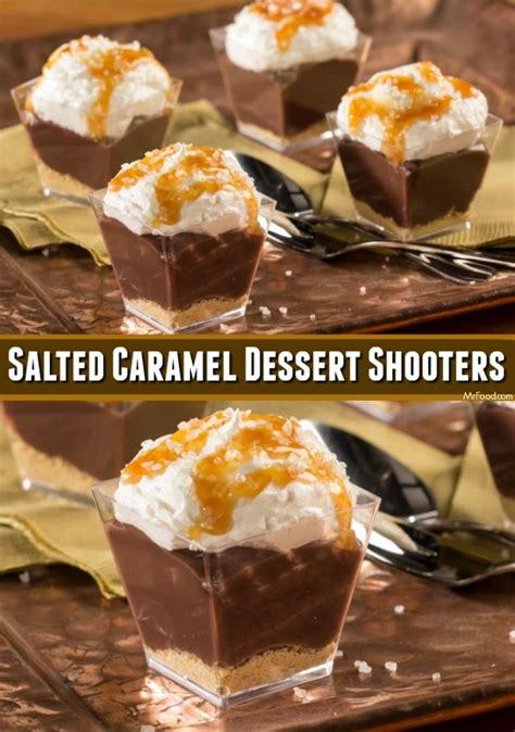 desserts caramel salted caramel dessert shooters recipe dinner