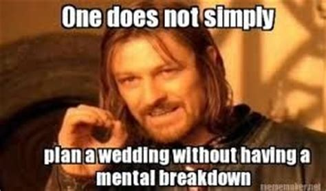 Planning A Wedding Meme - wedding planning memes weddings fun stuff wedding