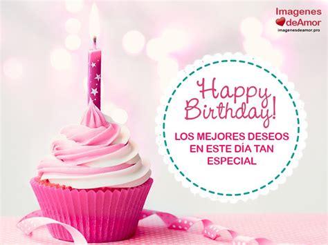 imagenes feliz cumpleaños amiga mia dulces im 225 genes de feliz cumplea 241 os para una amiga especial