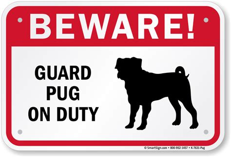 are pugs guard dogs beware sign guard pug on duty sign guard sign sku k 7631 pug