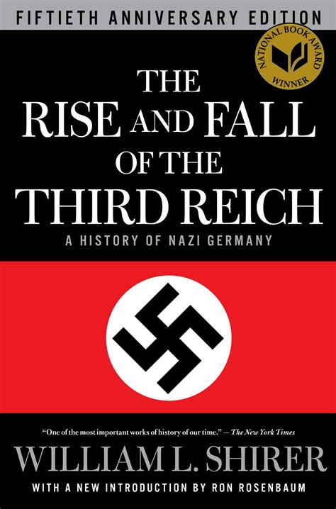 The Rise And Fall Of Images by The Rise And Fall Of The Third Reich Book By William L