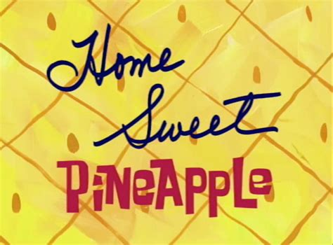 home sweet pineapple encyclopedia spongebobia the