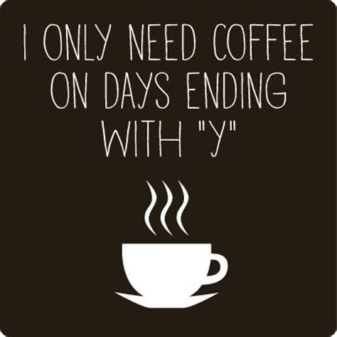 Coffee Quotes 30 Coffee Quotes And Coffee Sayings