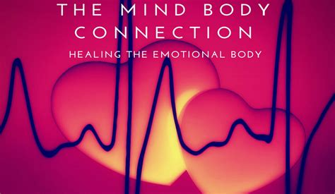 healing  emotional body  mind body connection