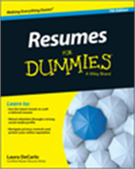 Resumes For Dummies by Resumes For Dummies 7th Edition Book Information For