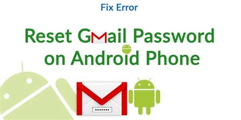 reset android gmail easy steps to reset gmail password on android device