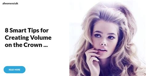 hairstyles that add volumeto the top of your head how to get volume in the crown of your blow out